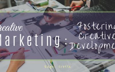 Creative Marketing: Fostering Creative Development